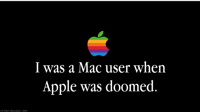 i was a mac user when…